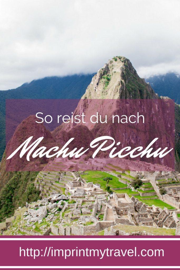 Südamerikareise: So reist du nach Machu Picchu