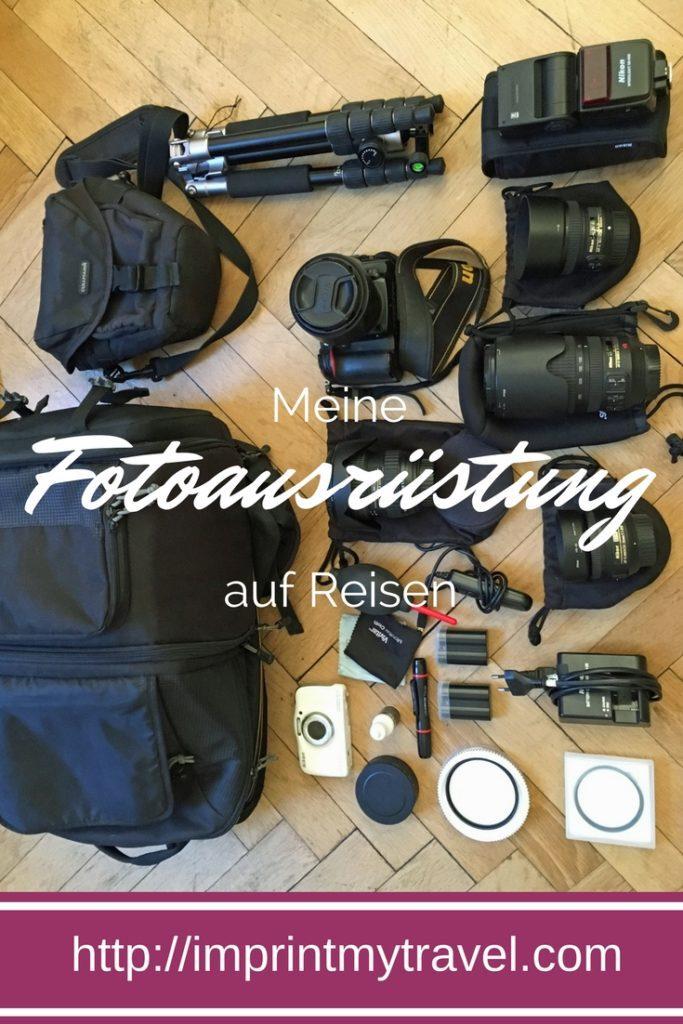 Meine Fotoausruestung auf Reisen: Kamera, Objektive, Filter
