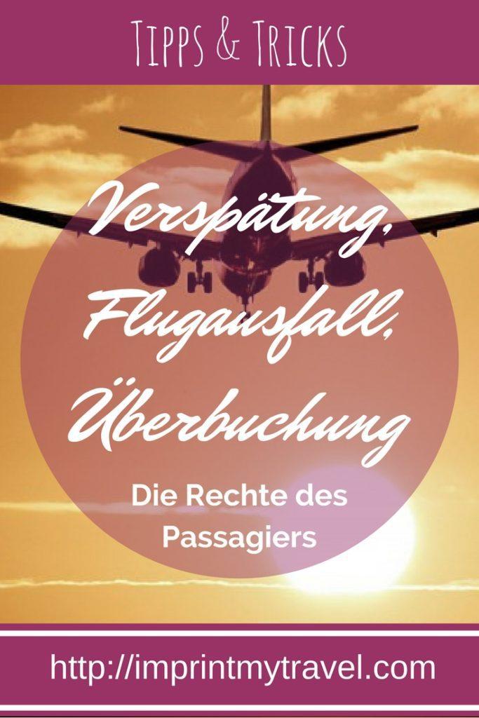 Fluggastrechte: Die Rechte des Passagiers bei Verspätung, Flugausfall und Überbuchung