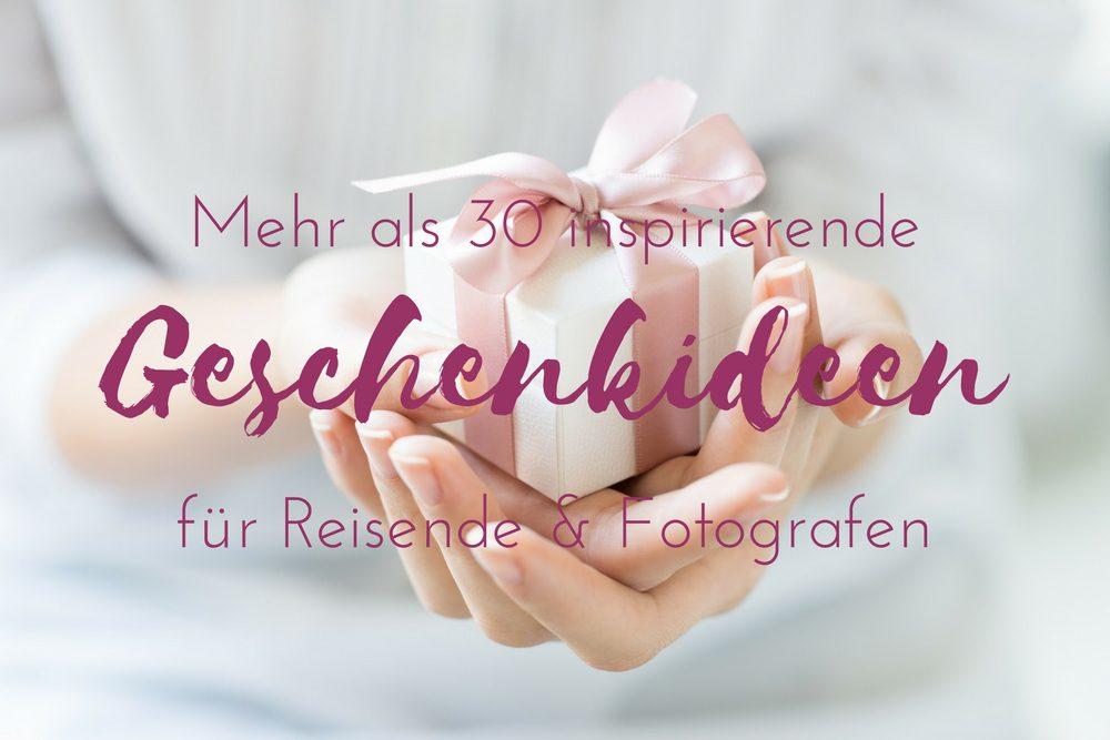 Kreative Geschenke für Reisende & Fotografen | Reiseblog für ...