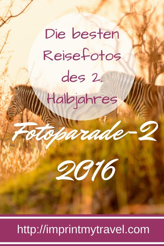 Die besten Reisefotos des 2. Halbjahres: Fotoparade-2 2016
