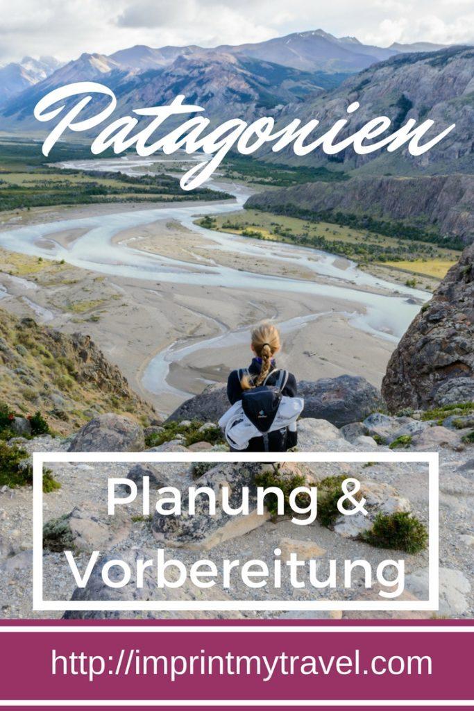 Patagonien-Rundreise Tipps zur Planung und Vorbereitung