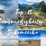Unsere Top-Sehenswürdigkeiten in Südamerika